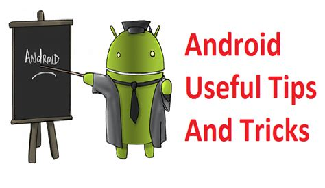 android tricks android users important tips in me ki jankari me