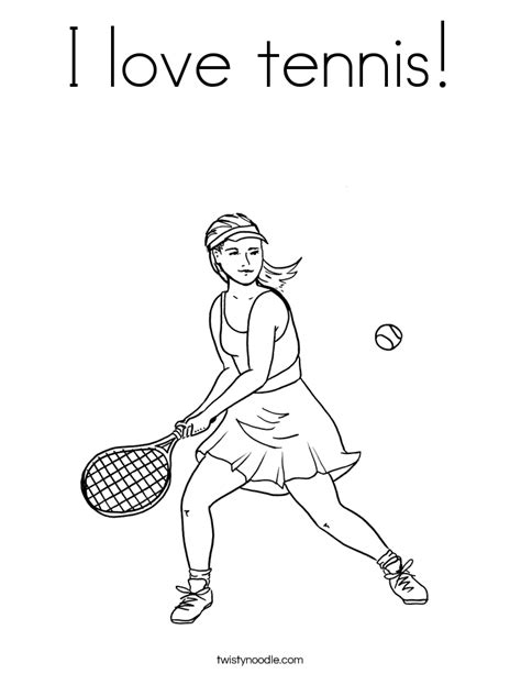 I Love Tennis Coloring Page Twisty Noodle Tennis Coloring Pages