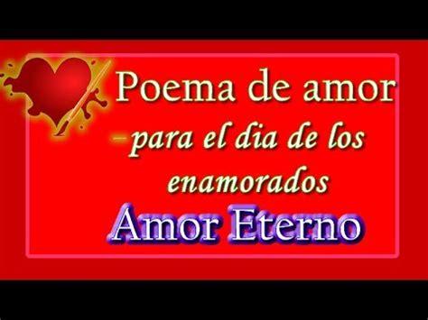 poemas de amor eterno para ella images poema de amor para el dia de los enamorados amor eterno