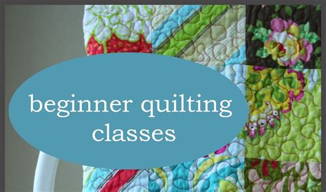 Beginners Quilting Classes by Create Beginner Quilting Classes