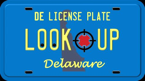 Search By License Plate Number How To Search A Delaware License Plate Number