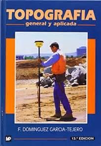 topograf 237 a general y aplicada 9788471147219 f dom 205 nguez garc 205 a tejero compra del libro