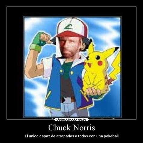 Chuck Norris Pokemon Memes - chuck norris desmotivaciones