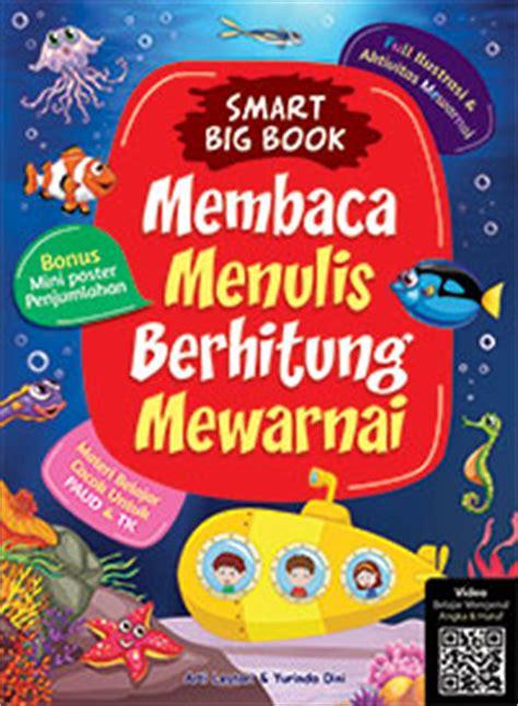 Buku Anak Calistung Membaca Menulis Berhitung smart big book membaca menulis berhitung mewarnai cikal aksara