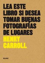 lea este libro si 8416965137 lea este libro si desea tomar buenas fotografias de lugares agapea libros urgentes
