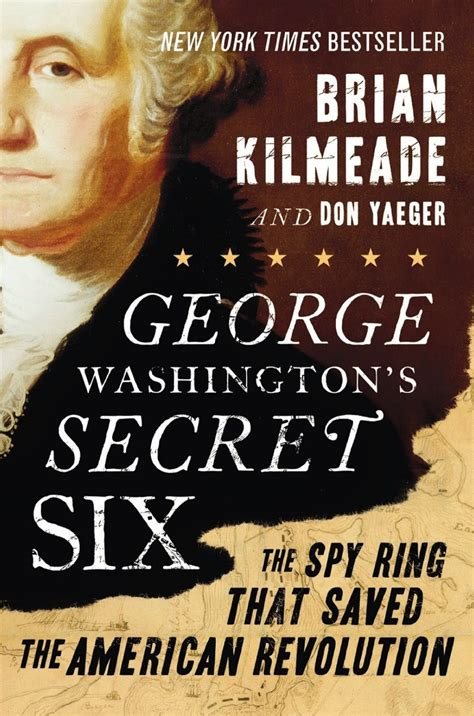 the culper ring a captivating guide to george washington s ring and its impact on the american revolution books george washington s secret six the ring that save the