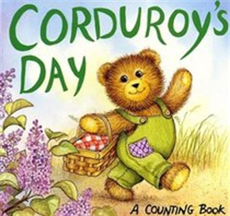 corduroy corduroy board book corduroys day corduroy board book don freeman lisa mccue