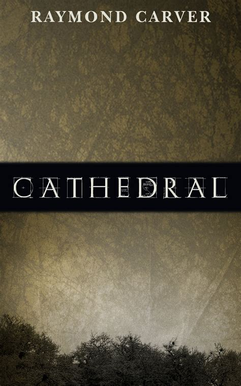 Cathedral By Raymond Carver Essay by Cathedral Raymond Carver Essay Conclusion Format