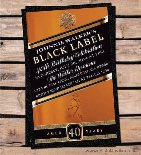 themes black label awesome 40th birthday johnnie walker birthday invitations