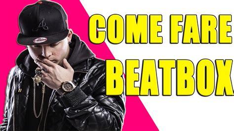 Tutorial Come Fare Beatbox | tutorial come fare beatbox awed youtube