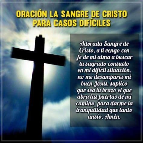 oracin la sangre de cristo para casos difciles oracion de la sangre de cristo contra los enemigos