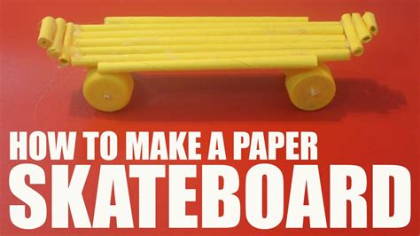 How To Make Paper Skateboard - how to make a paper skateboard
