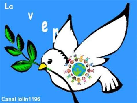 imagenes surrealistas de la paz canci 243 n para el d 237 a de la paz palomas de la paz youtube