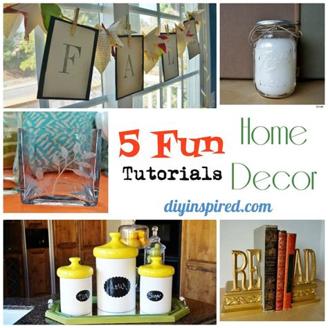 home decor tutorials five fun home d 233 cor tutorials diy inspired