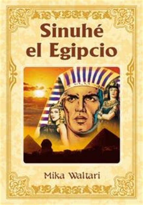 libro sinuhe el egipci en libros sinueh el egipcio sesolibre com