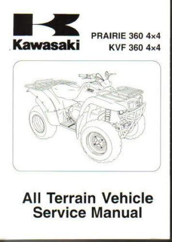 2003 2013 Kawasaki Kvf360 Prairie 4x4 Atv Service Manual