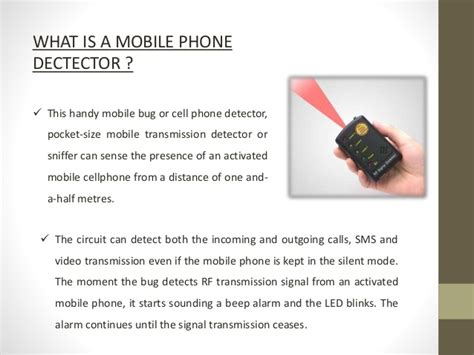 mobile working design working of a mobile phone detector