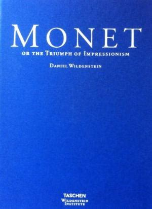 libro monet or the triumph monet catalogue raisonne di wildenstein daniel abebooks