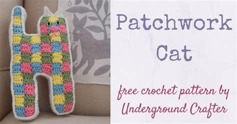 Patchwork Cat - crochet pattern patchwork cat underground crafter