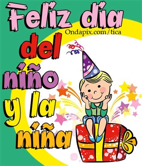 imagenes feliz dia del niño frases frases de fel 237 z d 237 a del ni 241 o con mensajes para descargar o