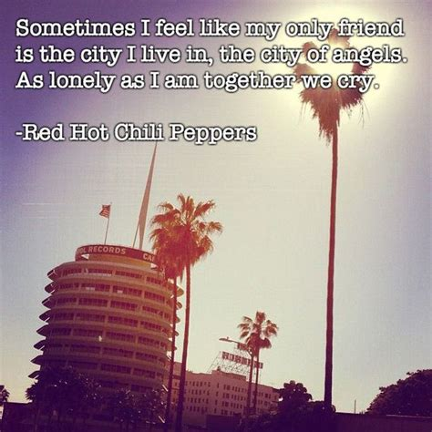 quotes about los angeles quotes about california quotesgram