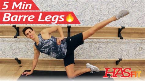 5 min barre leg workout at home hasfit hasfit