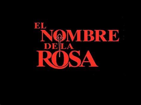 en el nombre de el nombre de la rosa