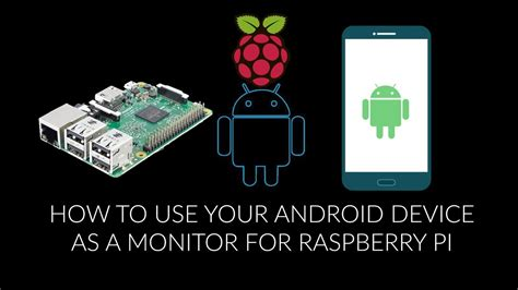 use android as how to use your android device as a monitor for raspberry pi removed copyright claimed