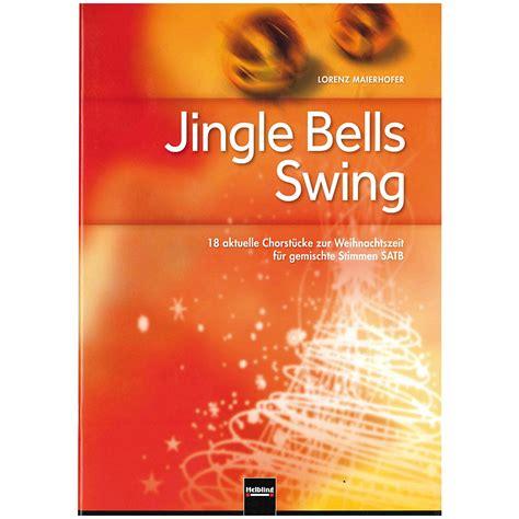 jingle bell swing helbling jingle bells swing 171 chornoten musik produktiv