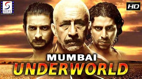 film based on mumbai underworld mumbai underworld full movie hindi movies 2017 full