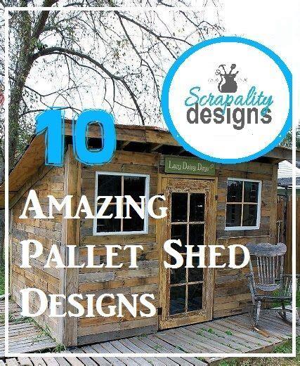 amazing pallet shed designs pallet shed pallet
