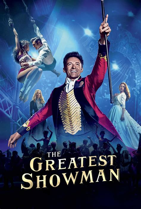 the greatest showman the greatest showman 2017 posters the movie database