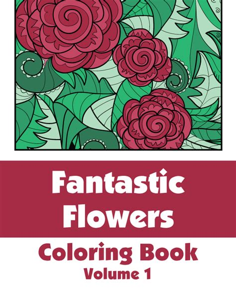 fantastic flowers coloring book volume 1 h r wallace