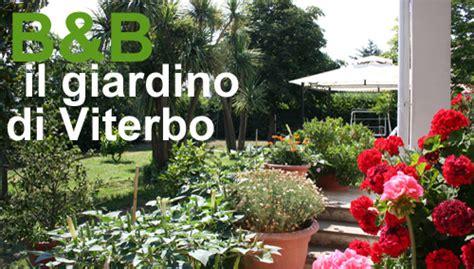 il giardino di viterbo il giardino di viterbo francigenaitalia
