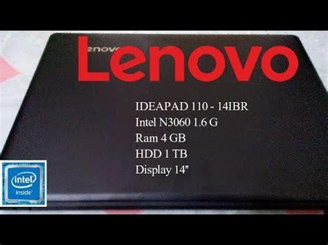 Lenovo Ideapad 110 14ibr Resmi Intel N3060 Ram 4gb Hdd 1tb lenovo ideapad 110 14ibr intel n3060