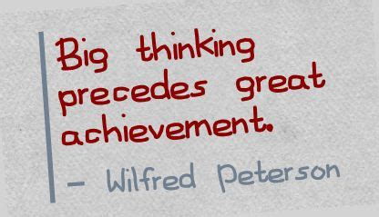 Essay On Big Thinking Precedes Great Achievement by Big Thinking Precedes Great Achievement