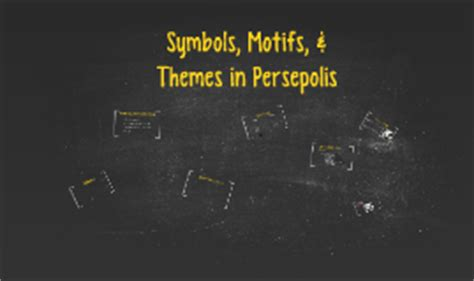 themes in the persepolis themes motifs and symbols in persepolis by cameron