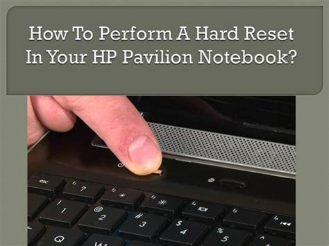 hard reset hp deskjet d2660 how to perform a hard reset in your hp pavilion laptop