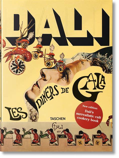 libro essential dali les diners de gala el libro de cocina surrealista de salvador dal 237