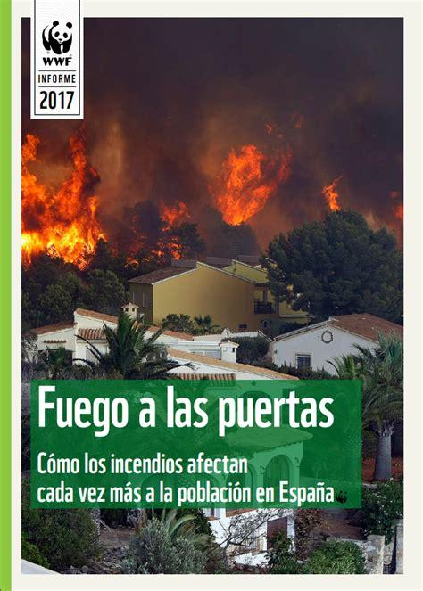 las puertas de fuego informe wwf fuego a las puertas comunidad ism