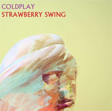 coldplay strawberry swing video coldplay strawberry swing by darko137 on deviantart