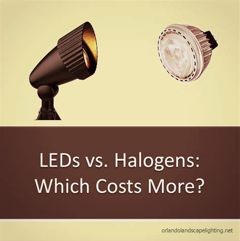Led Vs Halogen Landscape Lighting - outdoor led bulbs cost more than halogen fact or myth orlando landscape lighting orlando