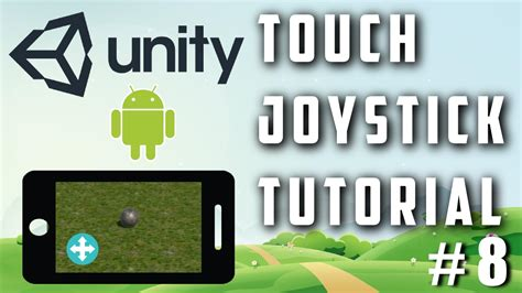 tutorial unity touch unity touch joystick input tutorial third person
