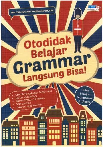 Buku Belajar Grammar bukukita otodidak belajar grammar langsung bisa