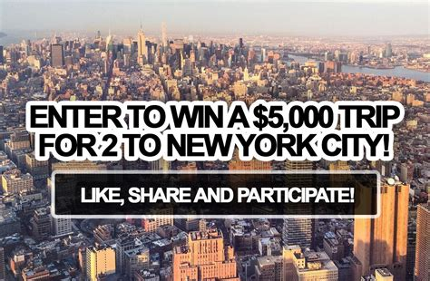 New Sweepstakes To Enter - enter to win a 5 000 trip for 2 to new york city