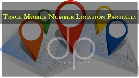 trace mobile location trace mobile number location partially track mobile