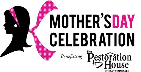 Mothers Day Logo S Day The Restoration House Of East Tennessee