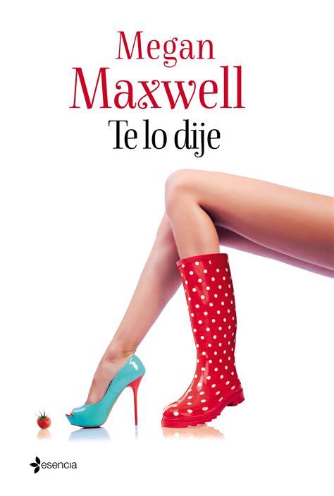 te lo dije megan maxwell
