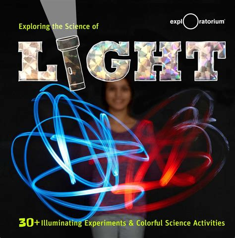 the book of light exploring the science of light book by the exploratorium
