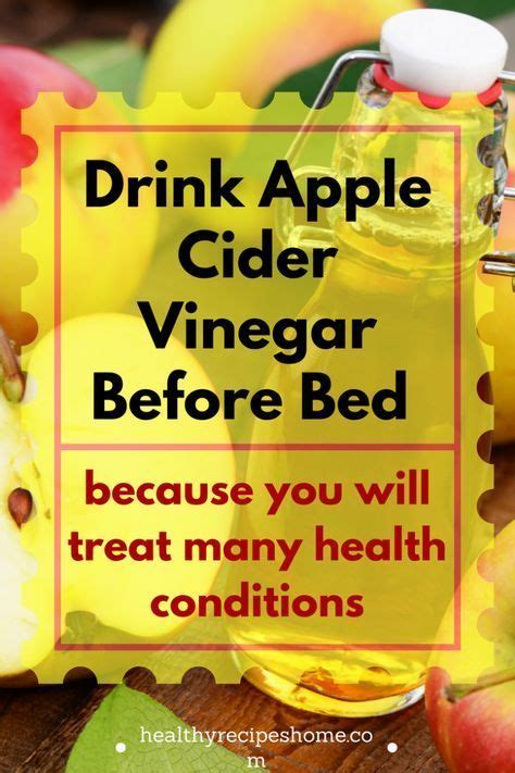 drinking apple cider vinegar before bed 1831 best health images on pinterest natural remedies